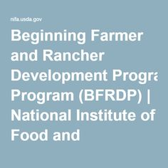 Beginning Farmer and Rancher Development Program (BFRDP) | National Institute of Food and Agriculture