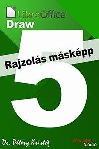 LibreOffice 5 Draw – Rajzolás másképp