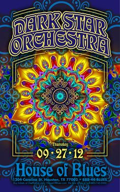 ☯☮ॐ American Hippie Psychedelic Art Music Poster ~ Dark Star Orchestra, House of Blues
