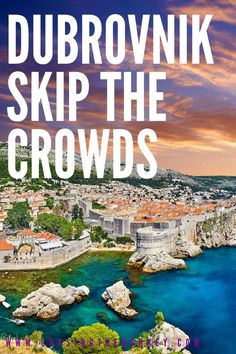 When a destination becomes as popular as Dubrovnik has, there are upsides and downsides. One downside is the big crowds. But, here is how you can avoid the crowds and have a great time in Dubrovnik. Top Travel Destinations, Europe Travel Tips, European Travel, Travel Guides, Romantic Destinations, Romantic Places, Backpacking Europe, Travel Pics, Travel Info