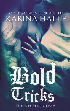 Review of Bold Tricks (The Artists Trilogy #3) by Karina Halle  Monlatable Book Reviews