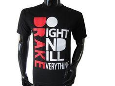 my next drake shirt