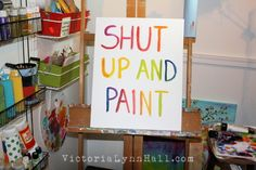 Shut Up and Paint