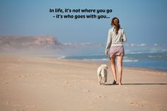 #MondayMotivation - In life, it's not where you go - it's who goes with you