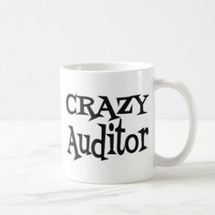 Crazy Auditor Coffee Mug
