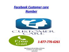 1-877-776-6261 For  better response from #Facebook #Customer #Care Number  ring up the Number Facebook