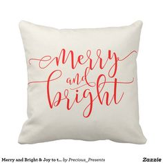 Merry and Bright & Joy to the World Calligraphy Throw Pillow