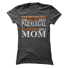 Paralegal Mom T Shirt, Hoodie, Sweatshirt