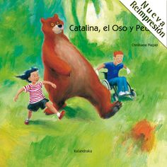 Catalina, el oso y Pedro / Christiane Pieper I* Pie
