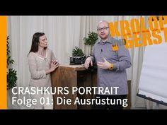 Die Ausrüstung - FOLGE 01 - CRASHKURS PORTRAIT - Krolop&Gerst - YouTube