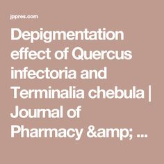 Quercus infectoria and Terminalia chebula decrease melanin content and tyrosinase activity in cell lines Cell Line, My Journal, Ayurveda, Pharmacy, Research, Articles, Amp, Search, Exploring