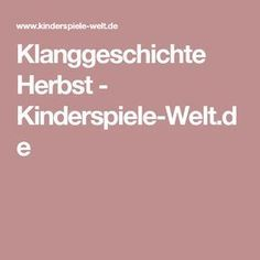 Klanggeschichte Herbst - Kinderspiele-Welt.de