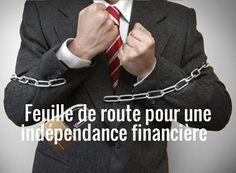 Feuille de route en 3 étapes pour une indépendance financière