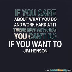 Great quote from Jim Henson