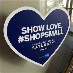 Show Love #ShopSmall Shop Local Sign Retail Fixtures, Small Business Saturday, Shop Local, Qr Codes, Signs, Shopping, Store, Shop Signs, Sign