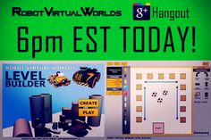 Join us at 6pm EST for our Robot Virtual Worlds Google Hangout! #Robotics #STEM  http://www.robotc.net/blog/2013/04/15/rvw_webinar3/