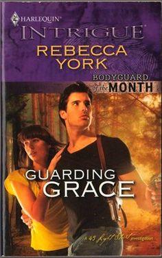 Guarding Grace by Rebecca York Harlequin Intrigue Novel Book