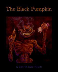 The Black Pumpkin by Dean Koontz
