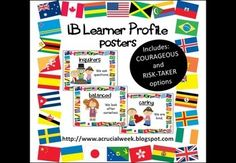 IB PYP learner profile posters - includes both risk-takers and courageous. All have a bright flags of the world border... From A Crucial Week
