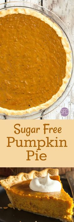 Enjoy this amazing pie this hoiliday season or year round. This is the recipe for how to make a Sugar Free Pumpkin Pie that is really yummy! Diabetic Friendly Desserts, Diabetic Snacks, Low Carb Desserts, Diabetic Recipes, Low Carb Recipes, Dessert Recipes, Diabetic Cookbook, Paleo Dessert, Health Desserts