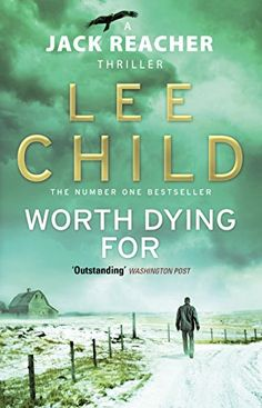 Worth Dying For (Jack Reacher, Book 15) by [Child, Lee]