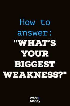 The Best Answers to the Toughest Job Interview Question Interview Weakness Answers, Greatest Weakness Interview, Strength And Weakness Interview, Interview Tips Weaknesses, Questions To Ask Employer, Teacher Interview Questions, Teacher Interviews, Interview Skills, Job Interview Tips