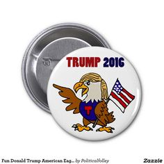 Fun Donald Trump American Eagle Cartoon 2 Inch Round Button