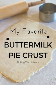 My favorite flaky, delicious buttermilk pie crust (made with a food processor). This is seriously the easiest pie dough you will ever make or work with! From http://BakingMischief.com