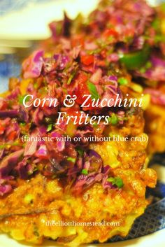 These corn, zucchini, and blue crab fritters are a delightfully tasty meal. If you can't find blue crabs, these fritters taste just as good without it. Healthy Snacks, Healthy Eating, Healthy Recipes, Snack Recipes, Cabbage Salsa, Zucchini Fritters, Crab Cakes, Whole Food Recipes, Easy Meals