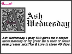 65 best ash wednesday 352014 images on pinterest ash wednesday ash wednesday wishes and greetings image card with wishes quotes sayings m4hsunfo