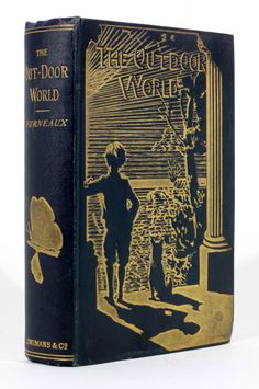 Out-Door World  or the young collector's handbook  by W Furneaux FRGS London Longmans Green and Co. New Impression 1900