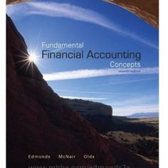 Financial accounting information for decisions with connect plus 9 downloadable digital solution manual file for fundamental financial accounting concepts 7e by edmonds comprehensive textbook problems solutions all fandeluxe Choice Image