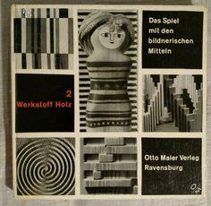Woodcraft Das Spiel mit den bildnerischen Mitteln In German 1960
