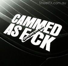 CAMMED AS FK! Sticker for Ford Falcon V8 XR6 XR8 BOSS 351 XY XA XB XC BA AU BF