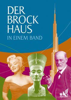 Ein Lexikon der neuen Generation – Der Brockhaus in einem Band!