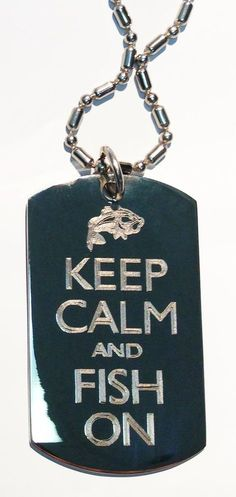 Keep Calm & Fish On Bass Fisherman - Military Dog Tag Luggage Tag Metal Chain... #DogTags