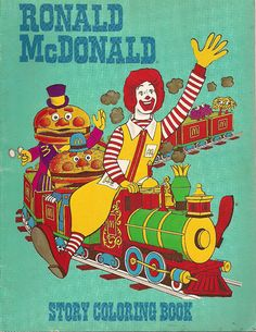 Looks like the giant colouring book I got in the UK (Ronald McDonald Story Coloring Book, via Flickr). Retro Advertising, Retro Ads, Vintage Advertisements, Vintage Ads, Vintage Posters, Vintage Cartoon, Vintage Comics, Mcdonalds, Space Phone Wallpaper