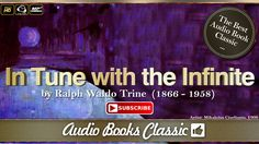Tuning with the Infinite by Ralph Waldo Trine | Full Version | AudioBook...