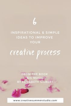 "If you are a creative person, a blogger, an entrepreneur or a hustler, we share with you 6 inspirational and simple ideas to improve your creative process from the book ""Big Magic"" by Elizabeth Gilbert. Being creative can be tough sometimes, it's not only milk and honey, but we share with you how to ""be the weirdo who enjoys"" the process & how we started this creative journey."