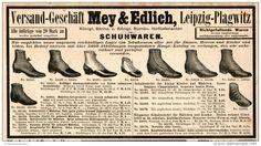 Original-Werbung/Inserat/ Anzeige 1908 - SCHUHE / MEY & EDLICH LEIPZIG-PLAGWITZ - ca. 180 x 100 mm