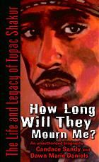 """Read """"How Long Will They Mourn Me? The Life and Legacy of Tupac Shakur"""" by Candace Sandy available from Rakuten Kobo. """"Buried as a g while tha whole world remembers me"""" –Tupac Shakur, from """"Until the End of Time"""" Tupac Shakur was larger t. Tupac Makaveli, Best Rapper, Tupac Shakur, Hip Hop Rap, Thug Life, Eminem, Memoirs, Nonfiction, Books To Read"""