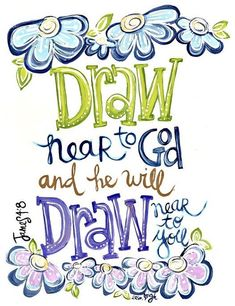 James 4 Draw near to God SCripture Art Bible verse art Christian ARt Christian Gift Art by Erin Leigh Scripture Wall Art, Bible Verse Art, Bible Verses Quotes, Bible Scriptures, Inspirational Scriptures, Scripture Journal, Prayer Journals, Journal Quotes, Jesus Quotes