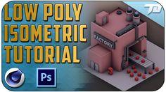 Low Poly Isometric Scene Process Tutorial | Cinema 4D + Photoshop
