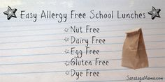 Allergy Safe School Lunches - Nut free, gluten free, dairy free, egg free, and dye free!