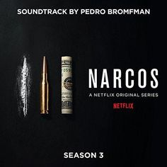 Original Television Soundtrack (OST) from the Netflix series Narcos: Season 3 (2017). Music composed by Pedro Bromfman.  Narcos Season 3 Soundtrack by #PedroBromfman #Narcos #score #Netflix #series #Gaumont #DEA #Cartel #music