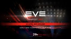 Tickets are now available for EVE Fanfest 2017 - KeenGamer 20 Years, Ticket, Video Games, Events, Videogames, Video Game