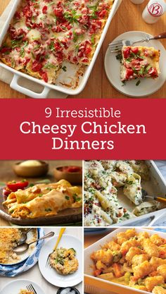 It's hard to pass up a gooey, cheesy chicken dinner, and these nine recipes—including a new Alfredo lasagna from the Betty Crocker Kitchens—will NOT disappoint.