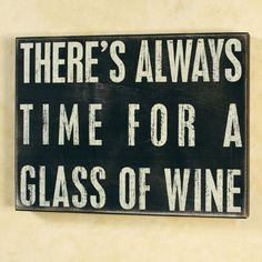 Always Time for Wine Wooden Wall Plaque