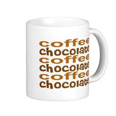 Decisions Coffee Chocolate Coffee Mug