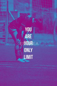 YOU ARE YOUR ONLY LIMIT QUOTE SOCCER SPORT